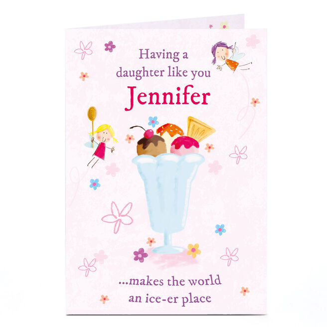 Personalised Card - Ice-Cream Sundae, Daughter Like You