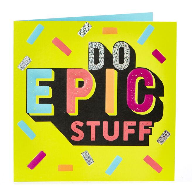 Blank Card - Do Epic Stuff