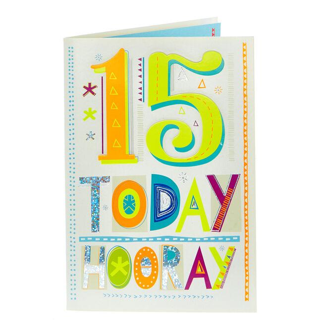 15th Birthday Card - Hooray