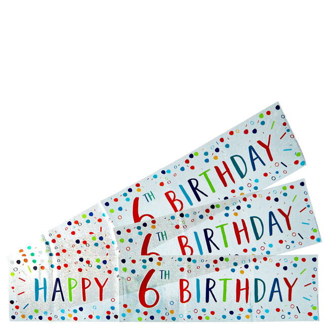 Holographic 6th Birthday Party Banners - Pack Of 3