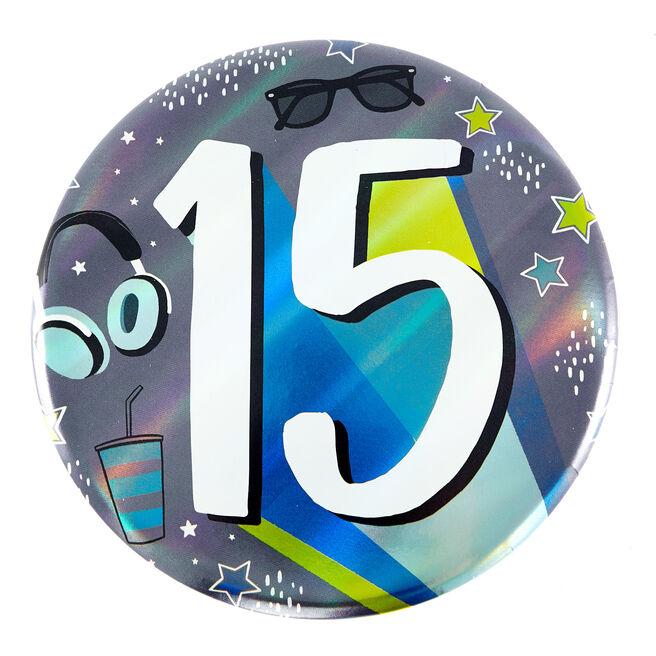 Giant 15th Birthday Badge - Blue