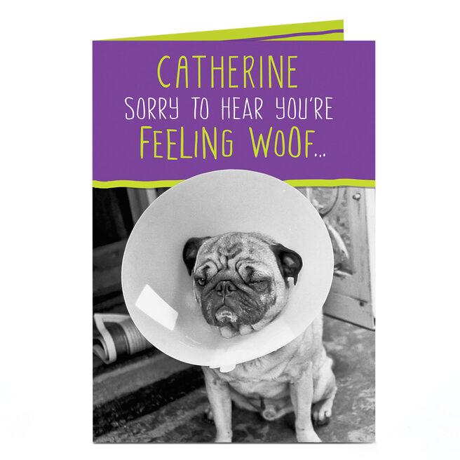 Personalised Get Well Soon Card - Feeling Woof