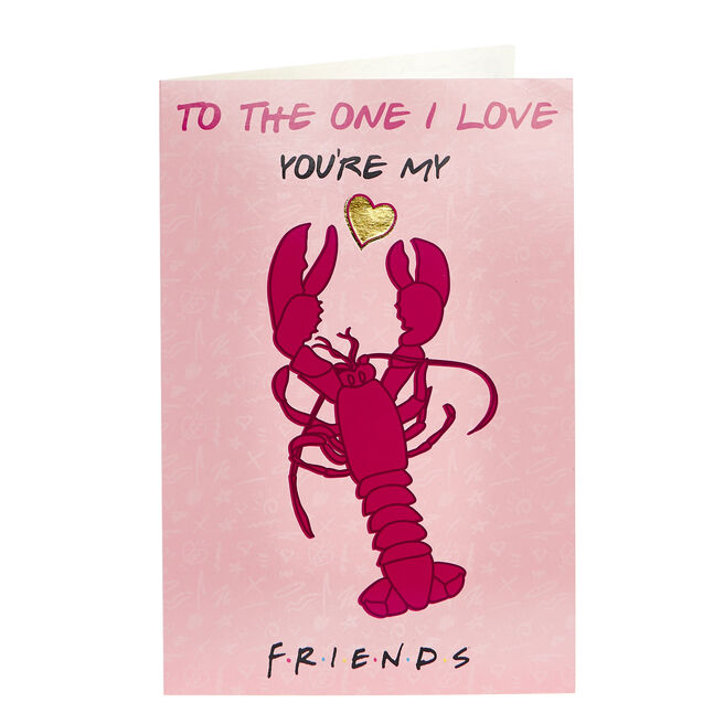 F.R.I.E.N.D.S Valentine's Day Card - You're My Lobster