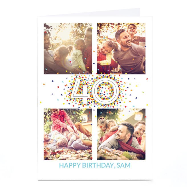 Photo Upload 40th Birthday Card - 4 Photos, Confetti