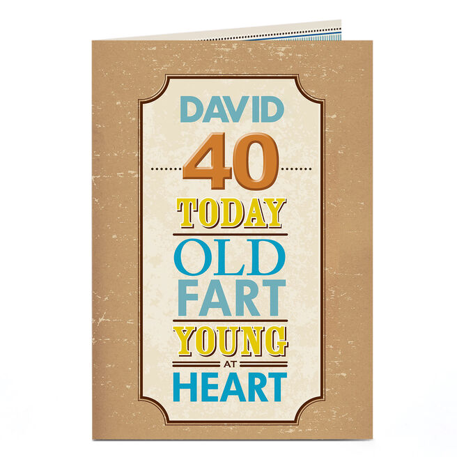 Personalised 40th Birthday Card - Old Fart