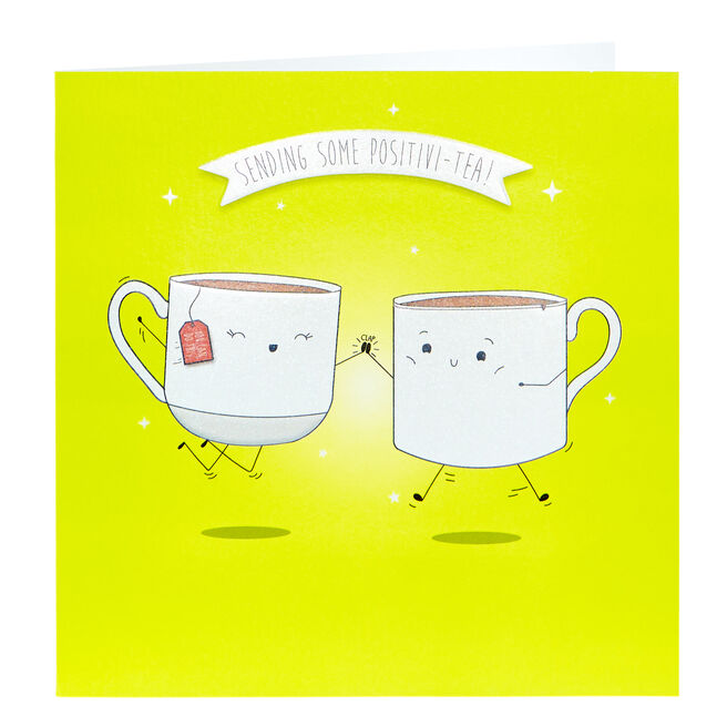 Any Occasion Card - Positivi-Tea!