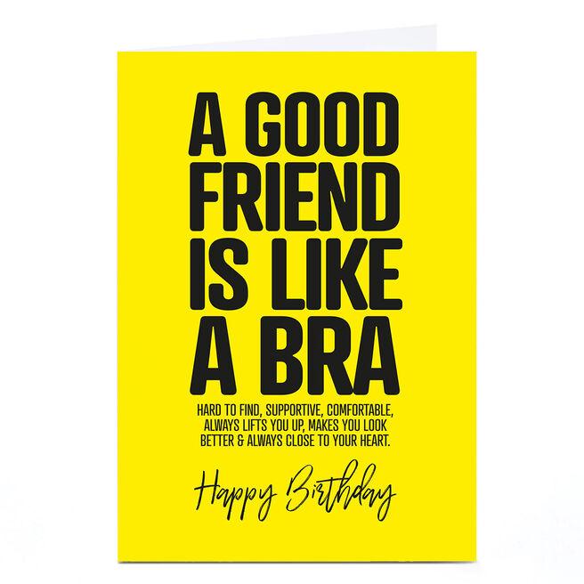 Personalised Punk Birthday Card - A Good Friend Is Like A Bra