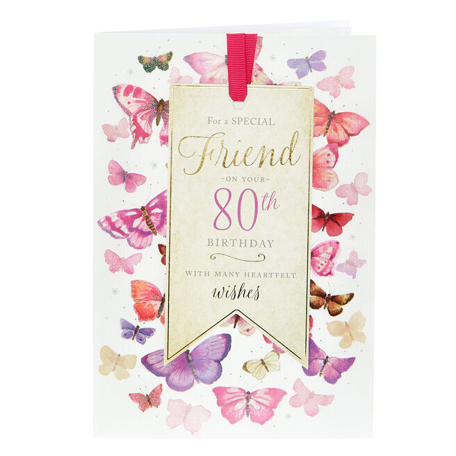 80th Birthday Card - For A Special Friend