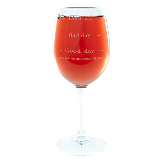 Personalised Good Day, Bad Day, Don't Ask Wine Glass