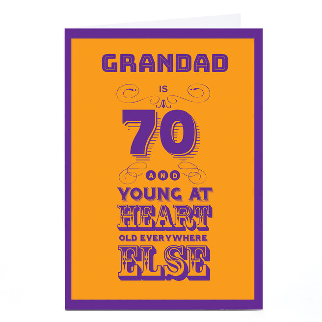 Personalised 70th Birthday Card - Young At Heart [Grandad]