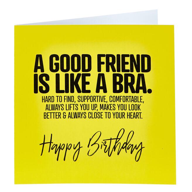 Punk Birthday Card - A Good Friend Is Like A Bra