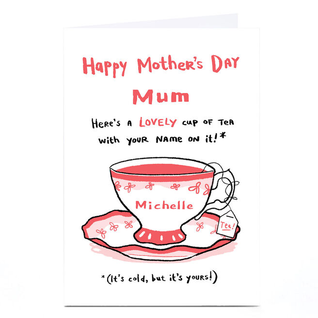 Personalised Hew Ma Mother's Day Card - Cup Of Tea