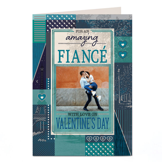 Photo Valentine's Day Card - For An Amazing Fiancé