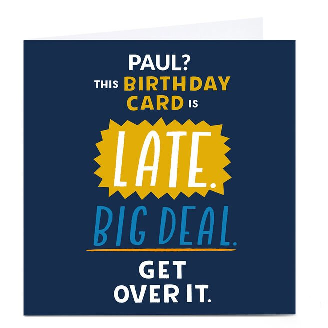 Personalised Larger than Life Belated Birthday Card - Big Deal