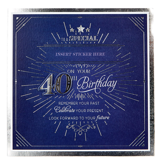 Exquisite Collection 40th Birthday Card - Any Male Recipient (Stickers Included)