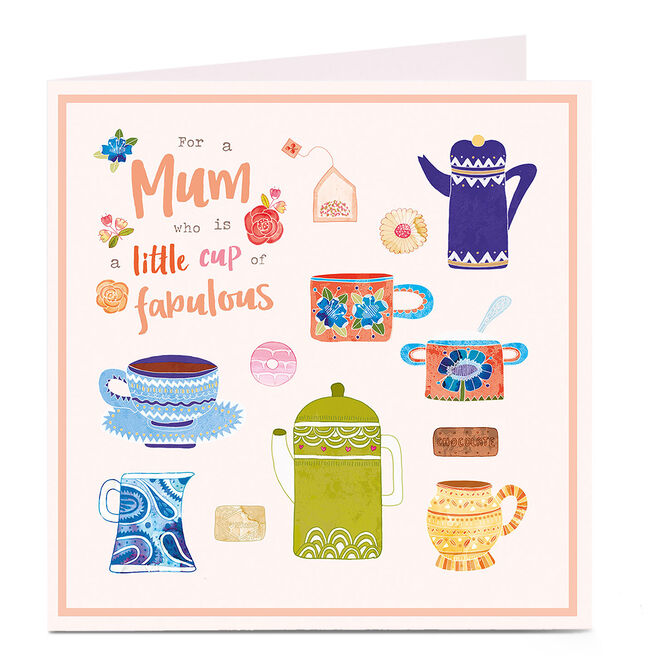 Personalised Card - Little Cup Of Fabulous