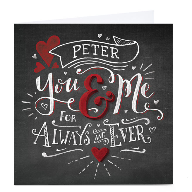 Personalised Card - For Always & Ever