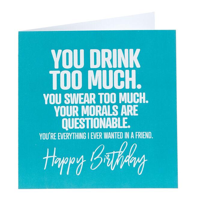 Punk Birthday Card - You Drink Too Much