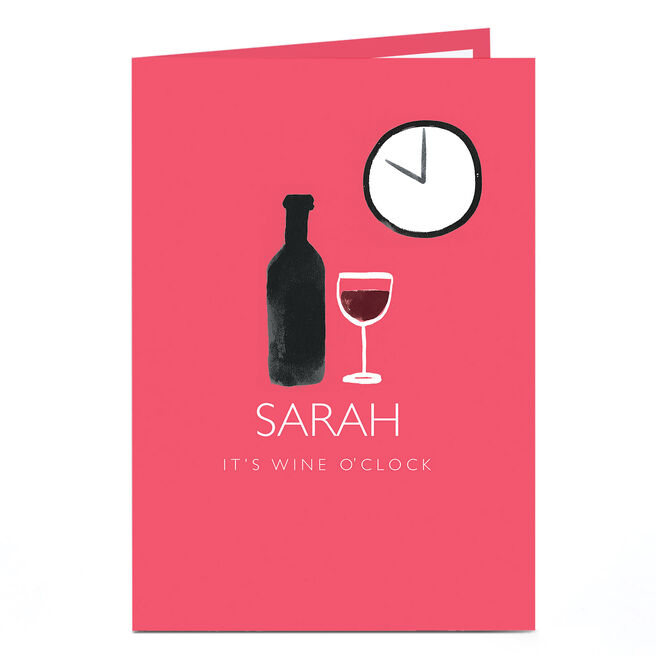 Personalised Birthday Card - It's Wine O'Clock
