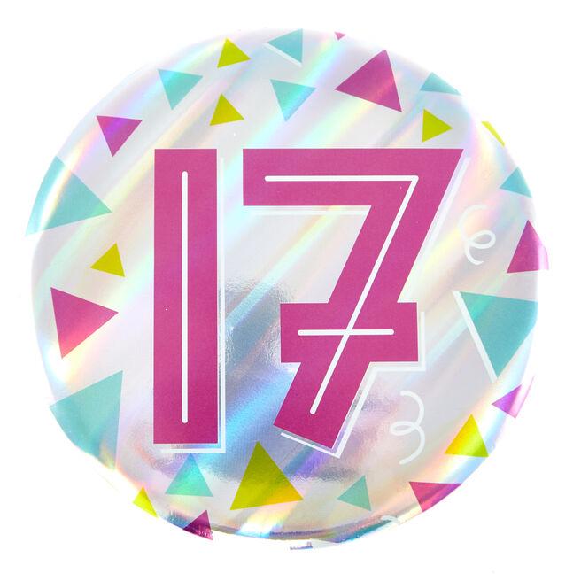 Giant 17th Birthday Badge - Pink