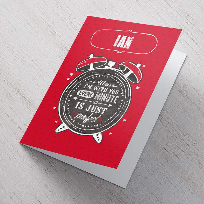 Personalised Card - Every Minute Is Perfect