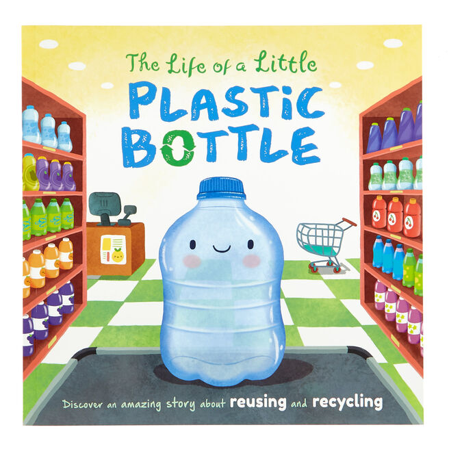 The Life Of A Little Plastic Bottle Storybook