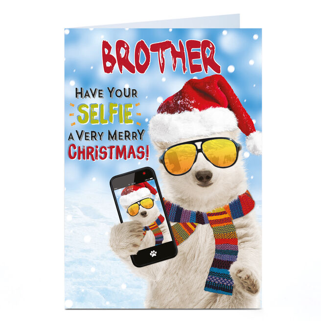 Personalised Christmas Card - Have Your Selfie A Merry Christmas Brother