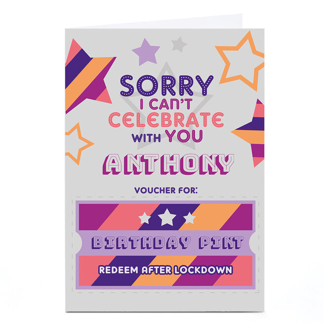 Personalised Birthday Card - Sorry I Can't Be With You