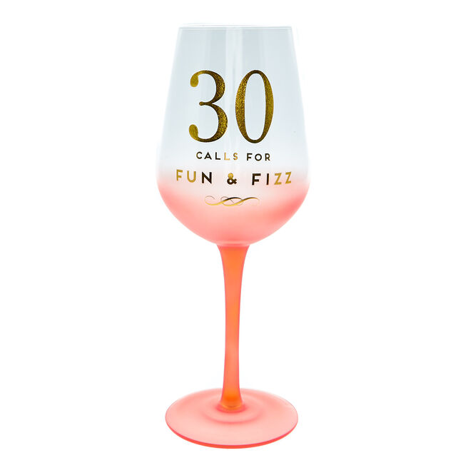 30th Birthday Wine Glass - Fun & Fizz