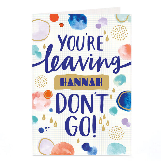 Personalised Leaving Card - Don't Go!