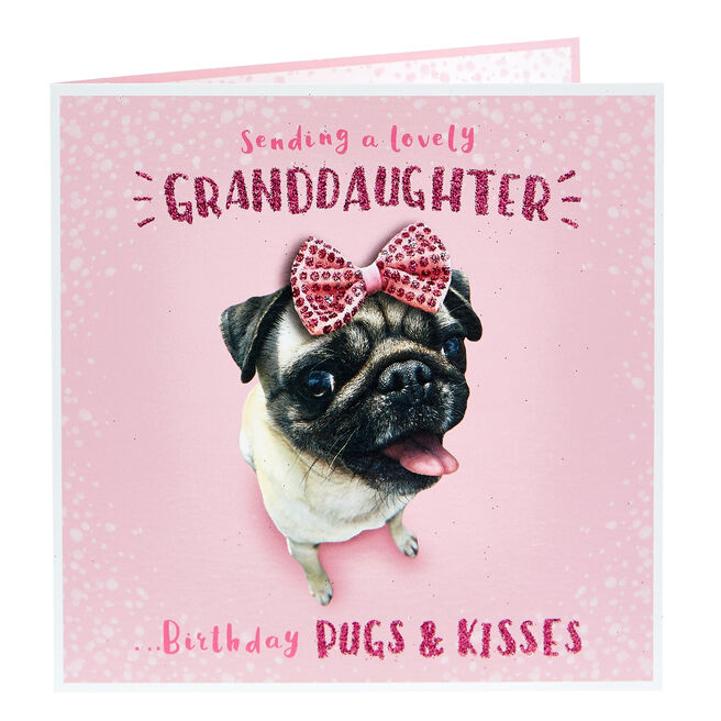 Birthday Card - Granddaughter, Pug