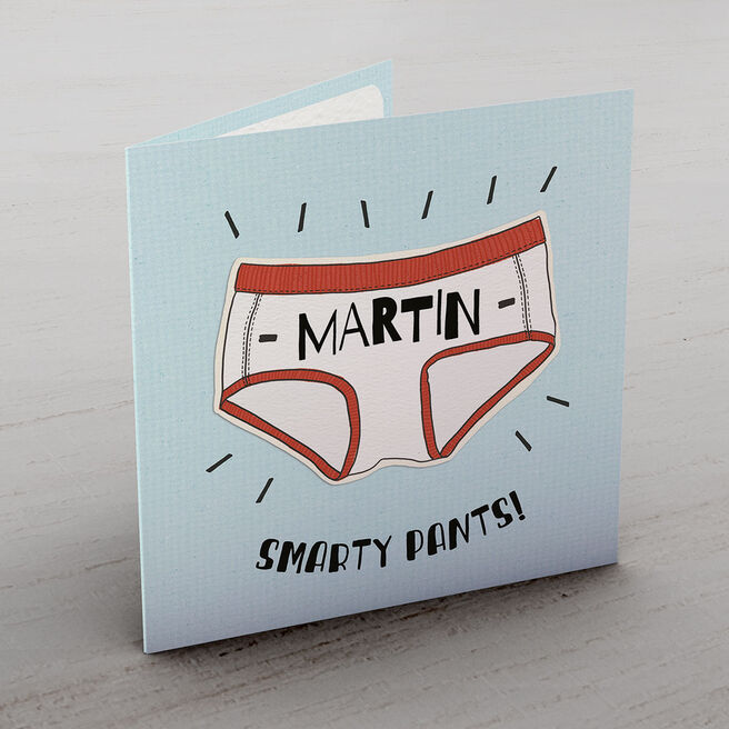 Personalised Card - Smarty Pants!