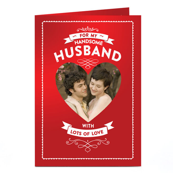 Photo Card - For My Handsome Husband