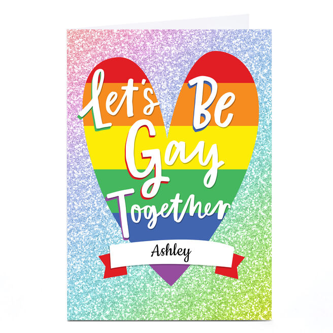Personalised Card - Let's Be Gay Together