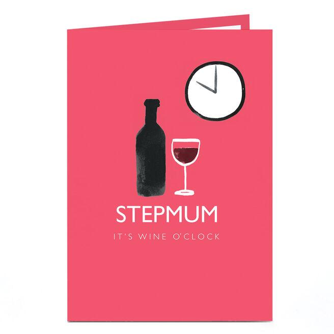 Personalised Birthday Card - It's Wine O'Clock, Step Mum