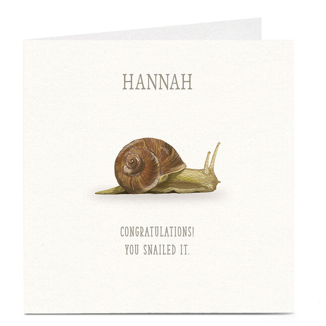 Personalised Congratulations Card - You Snailed It