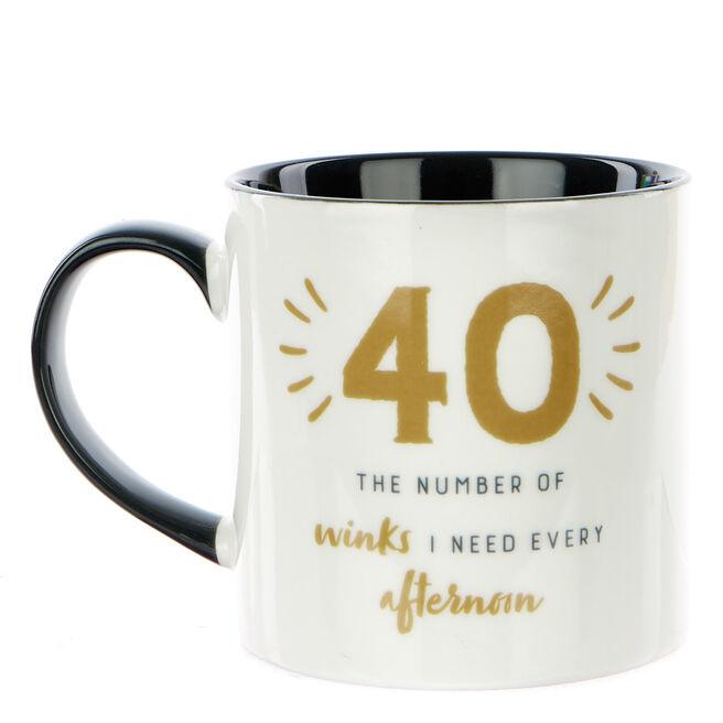 40th Birthday Mug - 40 Winks