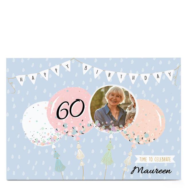 Photo 60th Birthday Card - Pastel Banner & Balloons