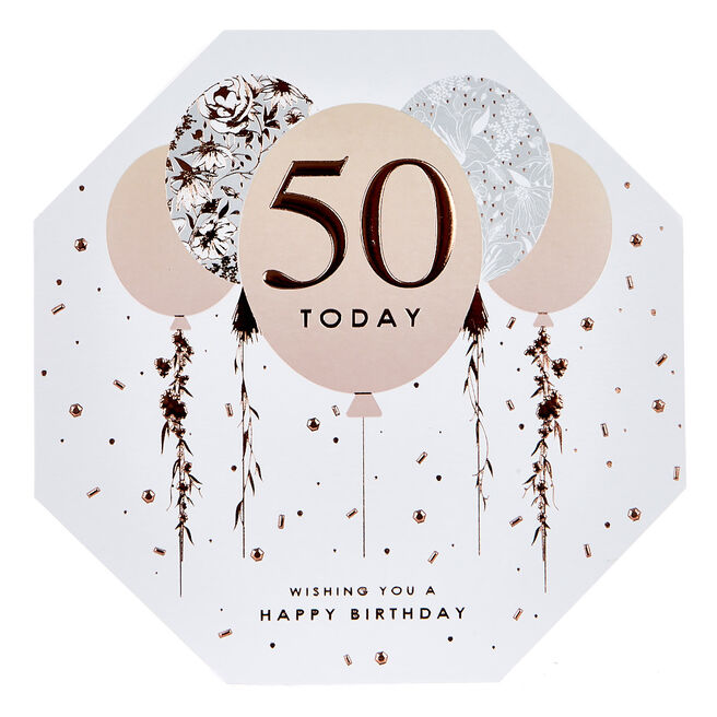 Platinum Collection 50th Birthday Card - Octagon, Rose Gold Balloons
