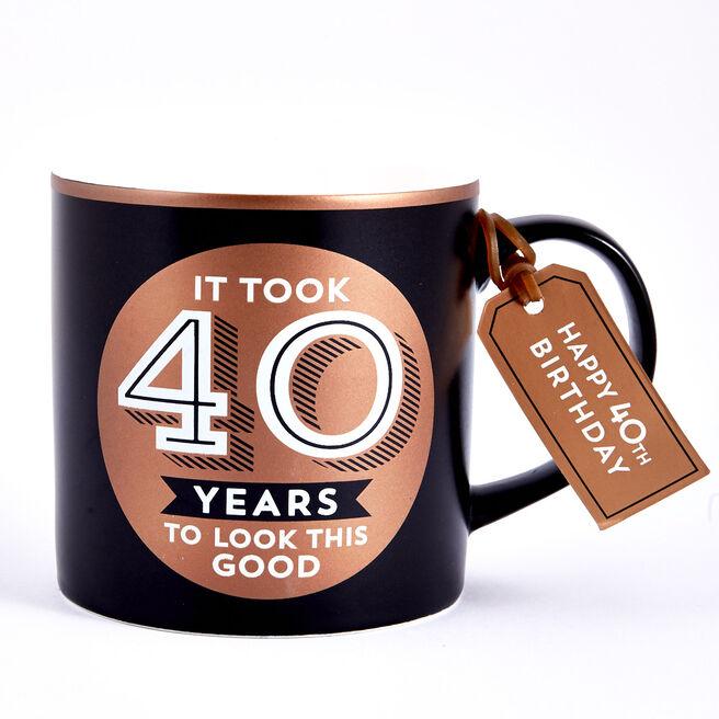 40th Birthday Mug - Years To Look This Good
