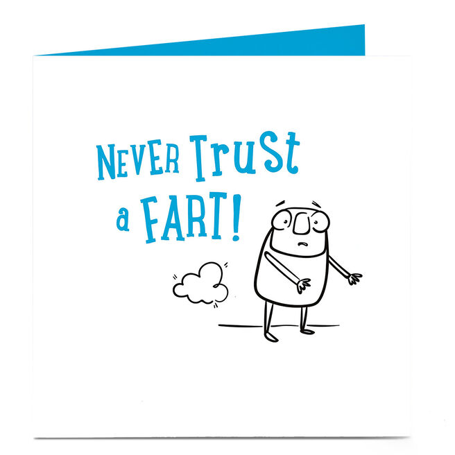 Personalised Bright Ideas Card - Never Trust A Fart