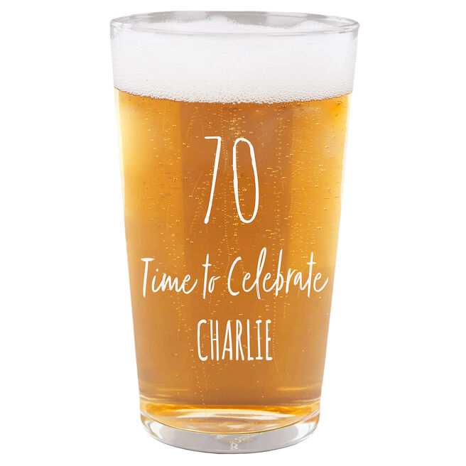 Personalised 70th Milestone Pint Glass - Time To Celebrate