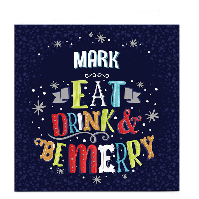 Personalised Christmas Card - Eat, Drink & Be Merry