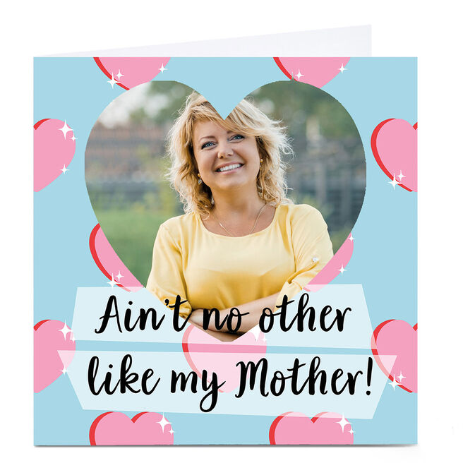 Photo Phoebe Munger Mother's Day Card - Ain't no other