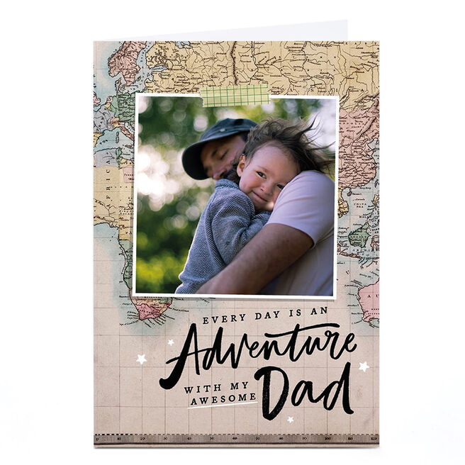 Photo Father's Day Card - Dad, Every Day Is An Adventure