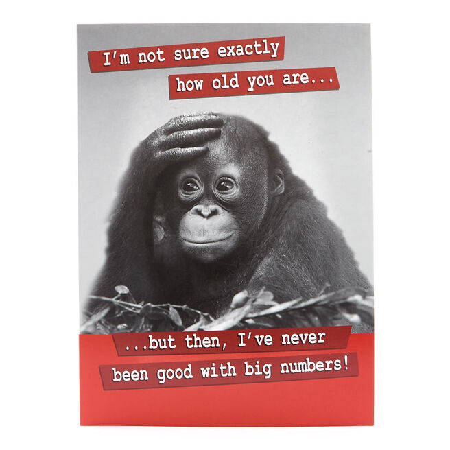 Humour Birthday Card- Chimp Big Numbers