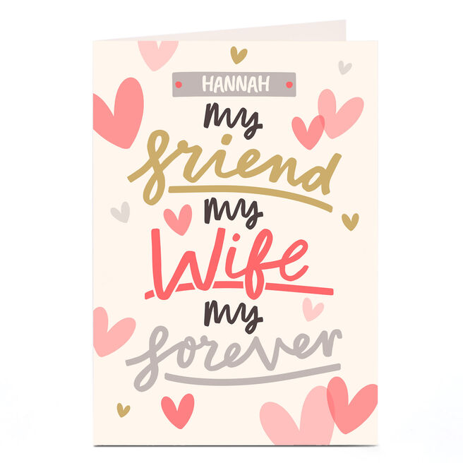 Personalised Card - My Friend, My Wife, My Forever