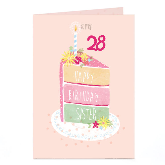Personalised Any Age Birthday Card - Sister, Piece Of Cake