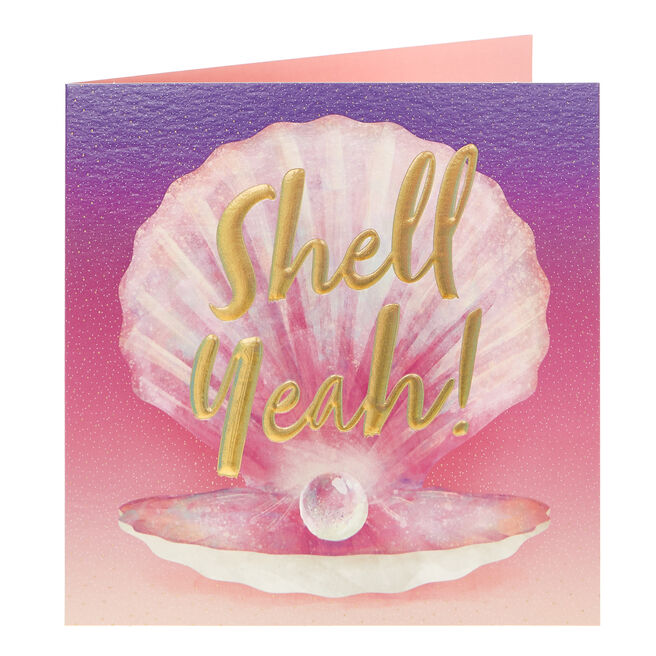 Any Occasion Card - Shell Yeah!