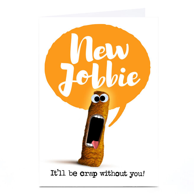 Personalised PG Quips New Job Card - Crap Without You